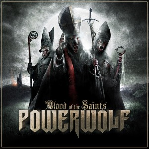Powerwolf- Blood Of The saints