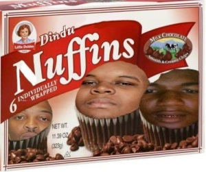 dindu nuffin 5