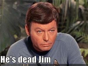 he dead jim