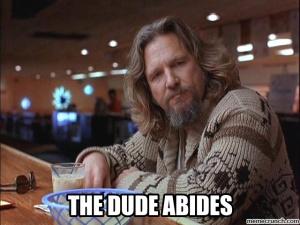 the-dude-abides
